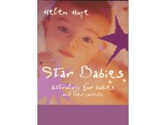 Star Babies: Astrology For Babies And Their Parents