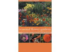 Seasonal Flower Gardens: A Practical Guide to Gardening Through the Year