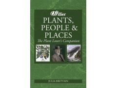 Plants, People and Places: The Plant Lover's Companion