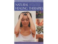 Natural Healing Therapies: 350 Tips, Techniques and Projects
