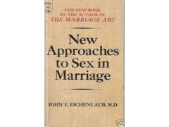 New Approaches to Sex in Marriage